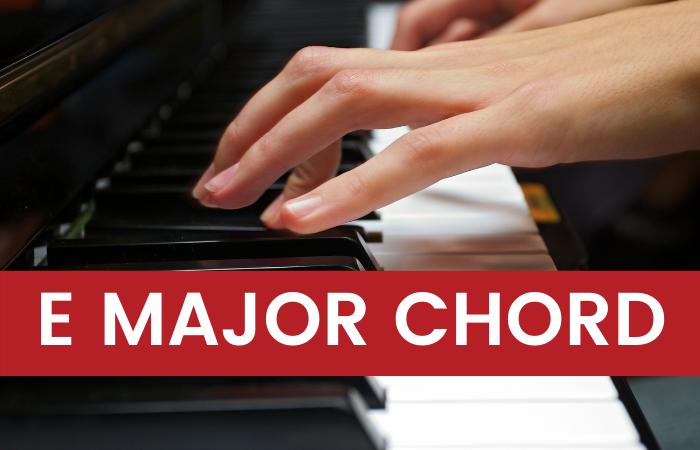 E Major Piano Chord